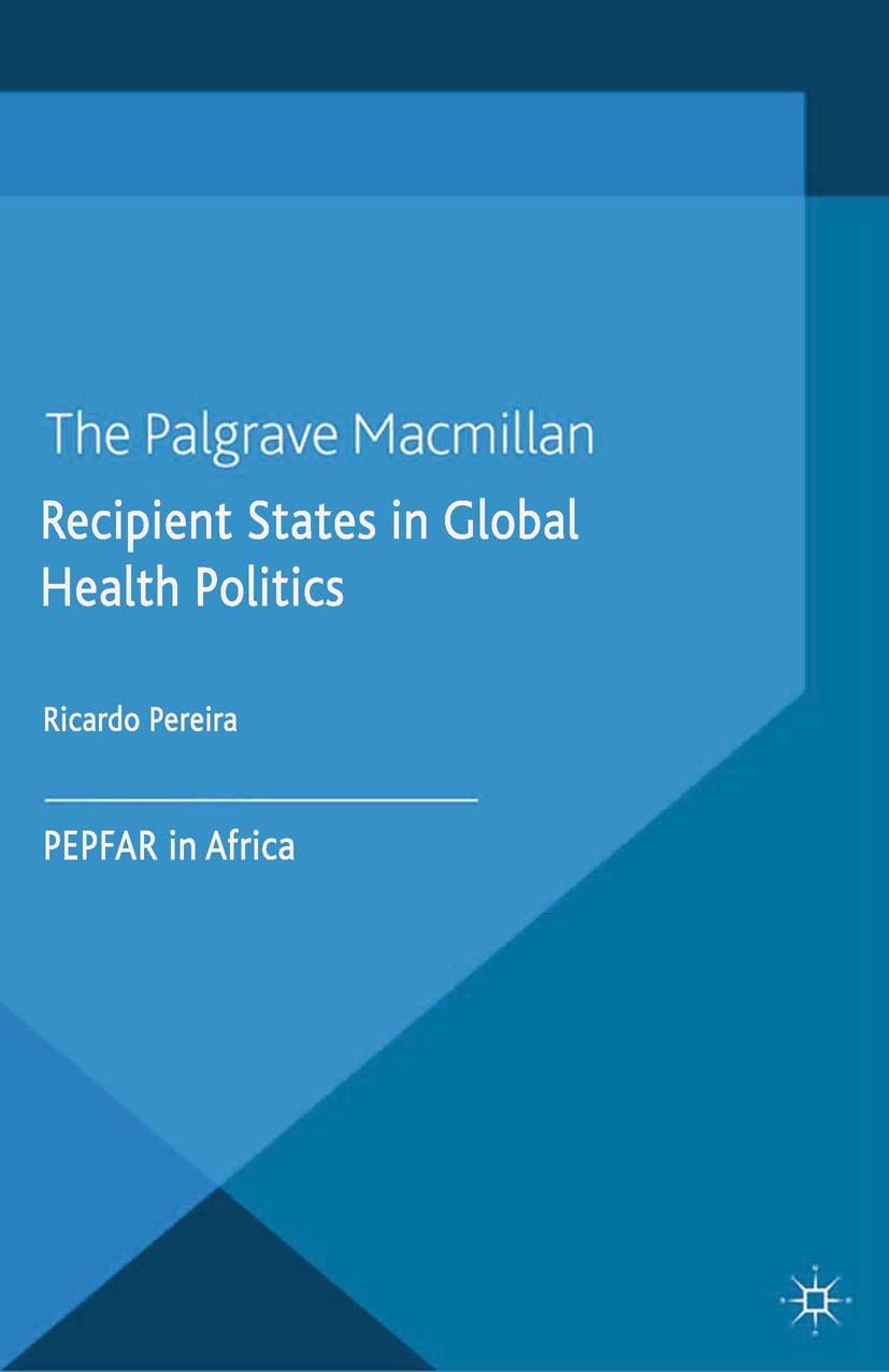 Pereira, Ricardo - Recipient States in Global Health Politics, ebook