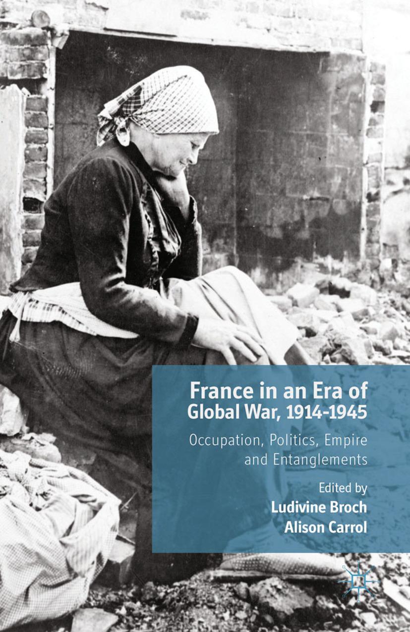 Broch, Ludivine - France in an Era of Global War, 1914–1945, ebook
