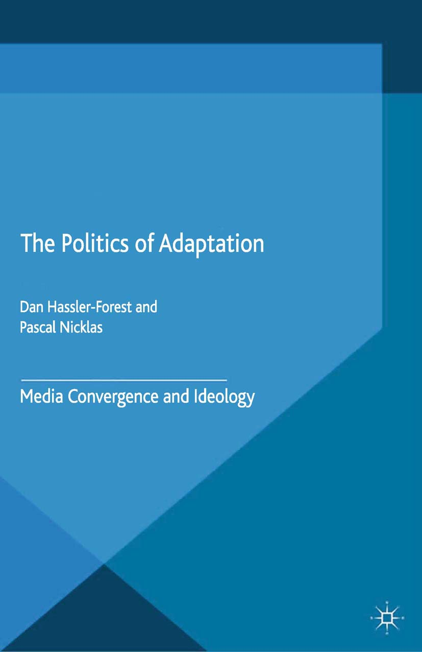 Hassler-Forest, Dan - The Politics of Adaptation, ebook