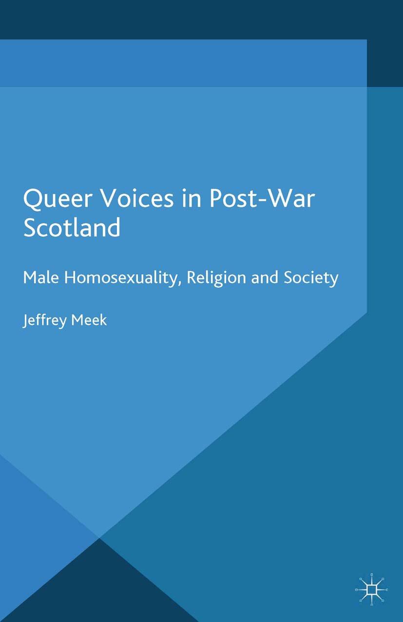 Meek, Jeffrey - Queer Voices in Post-War Scotland, ebook