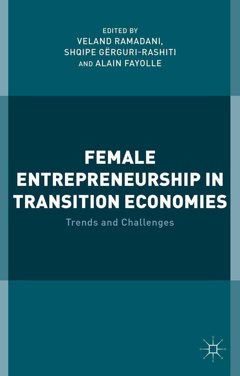 Fayolle, Alain - Female Entrepreneurship in Transition Economies, ebook