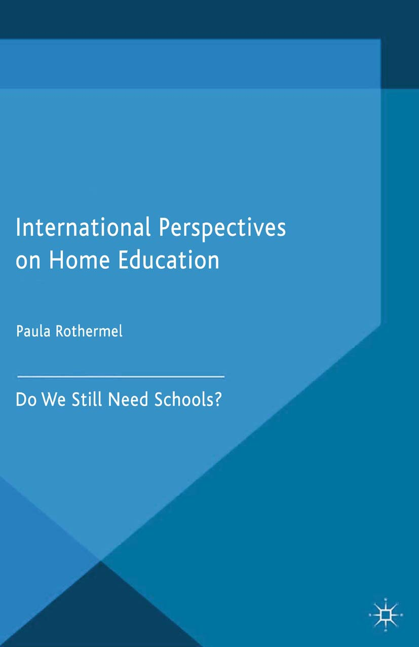 Rothermel, Paula - International Perspectives on Home Education, ebook