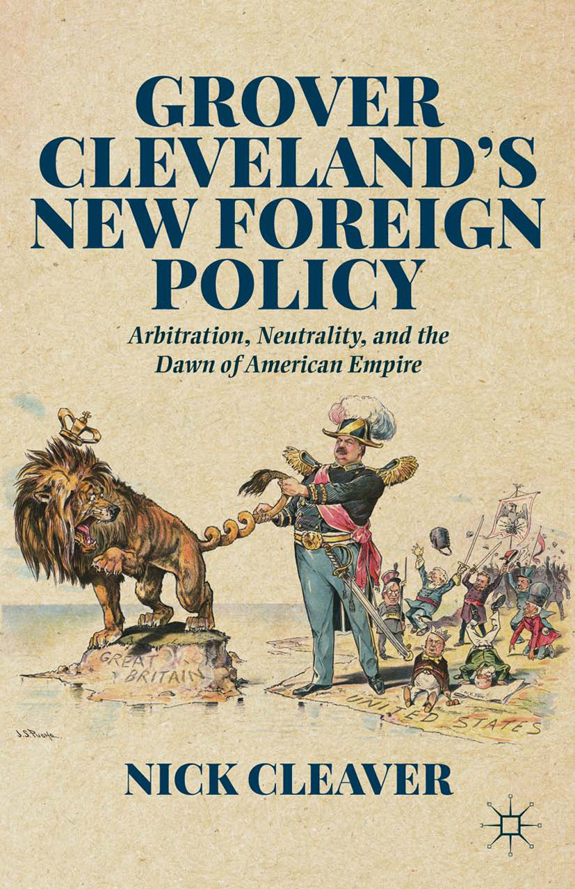 Cleaver, Nick - Grover Cleveland's New Foreign Policy, ebook