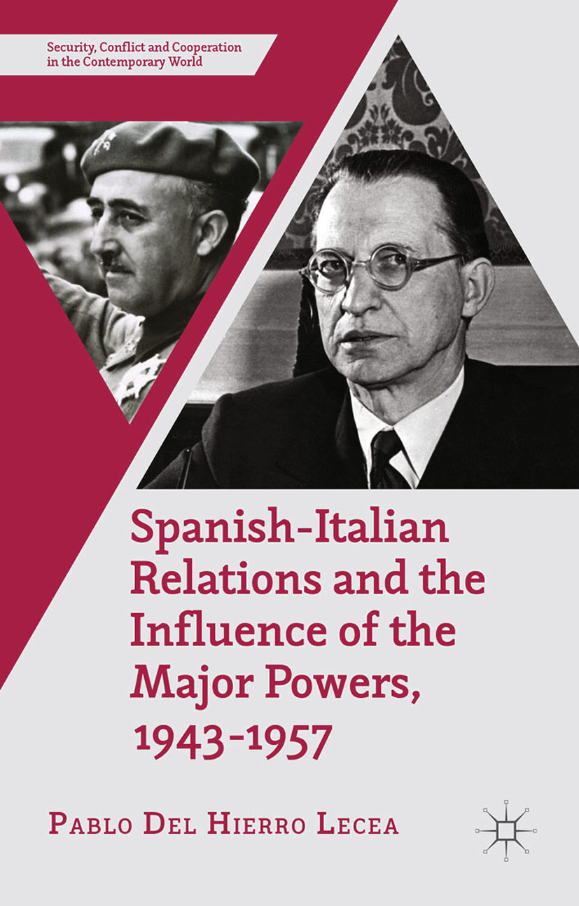 Lecea, Pablo Hierro - Spanish-Italian Relations and the Influence of the Major Powers, 1943–1957, ebook