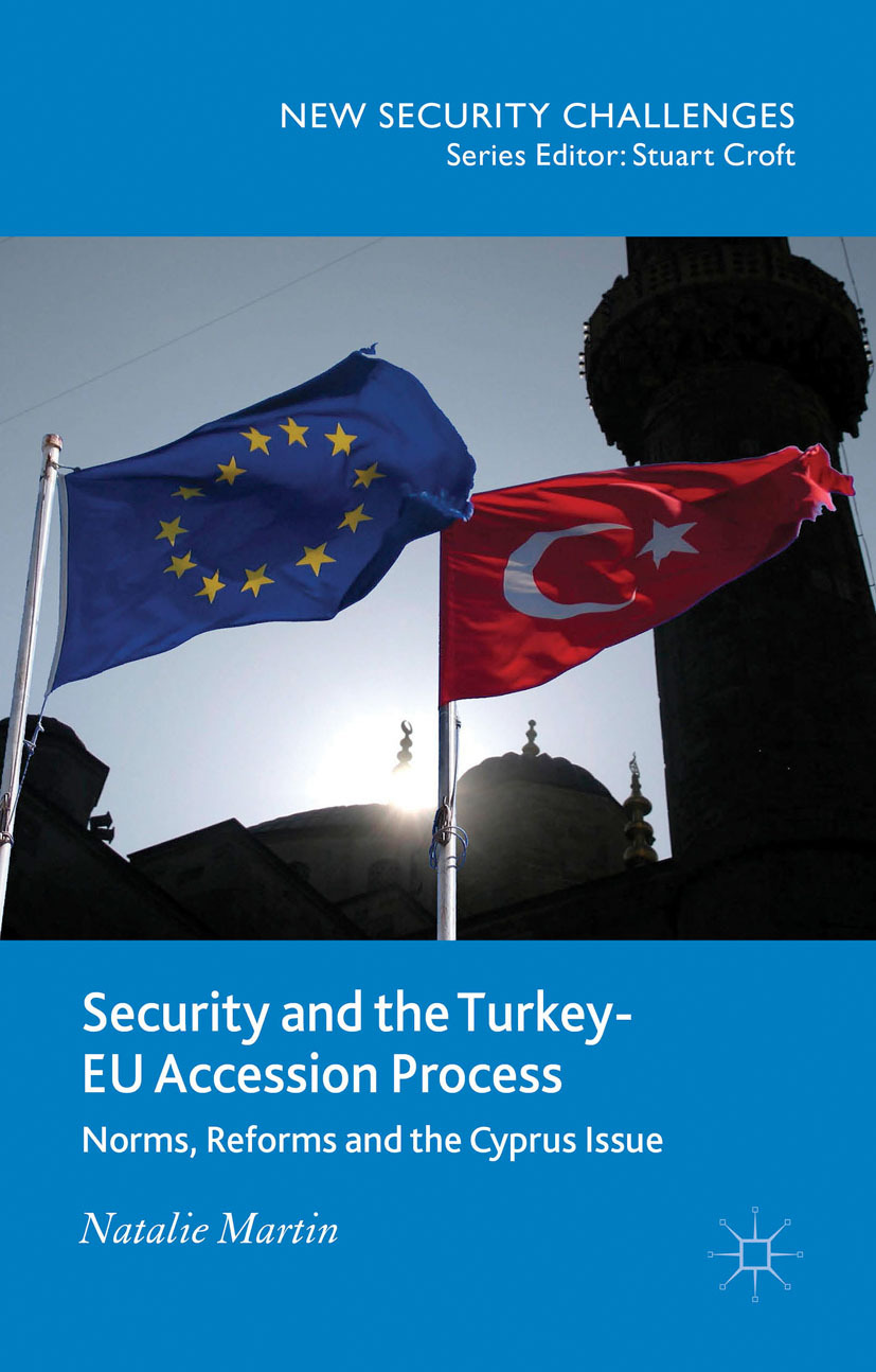 Martin, Natalie - Security and the Turkey-EU Accession Process, ebook