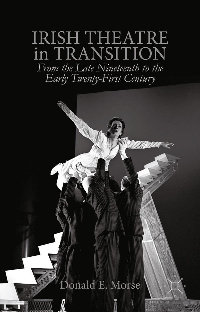 Morse, Donald E. - Irish Theatre in Transition, ebook