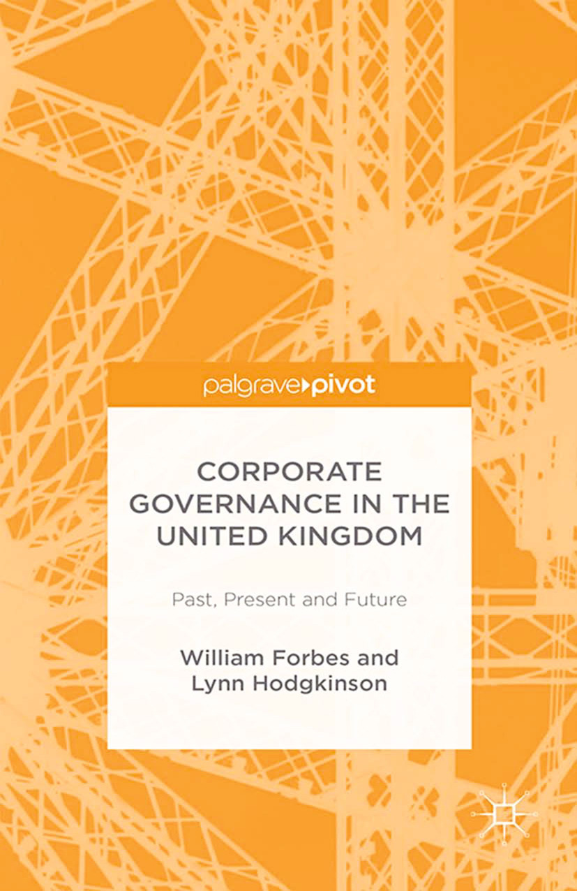 Forbes, William - Corporate Governance in the United Kingdom: Past, Present and Future, ebook