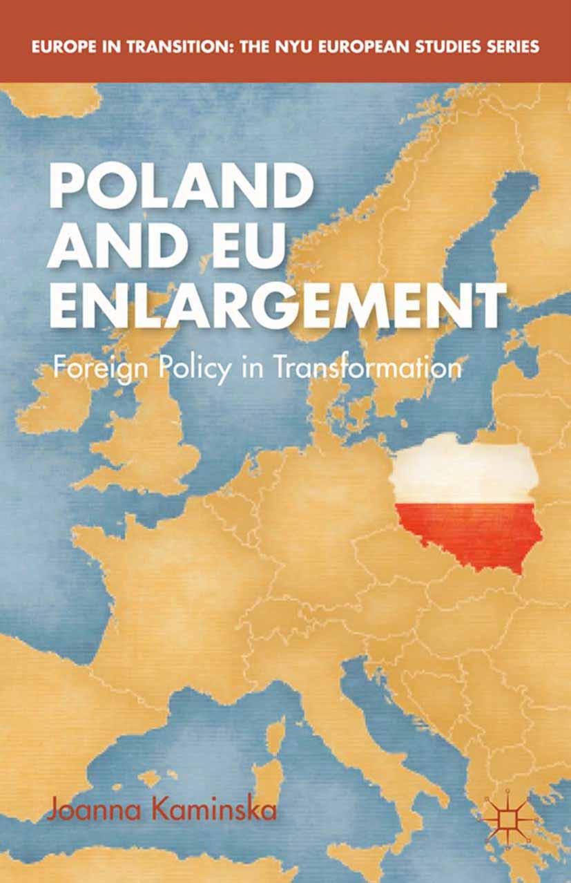 Kaminska, Joanna - Poland and EU Enlargement, ebook
