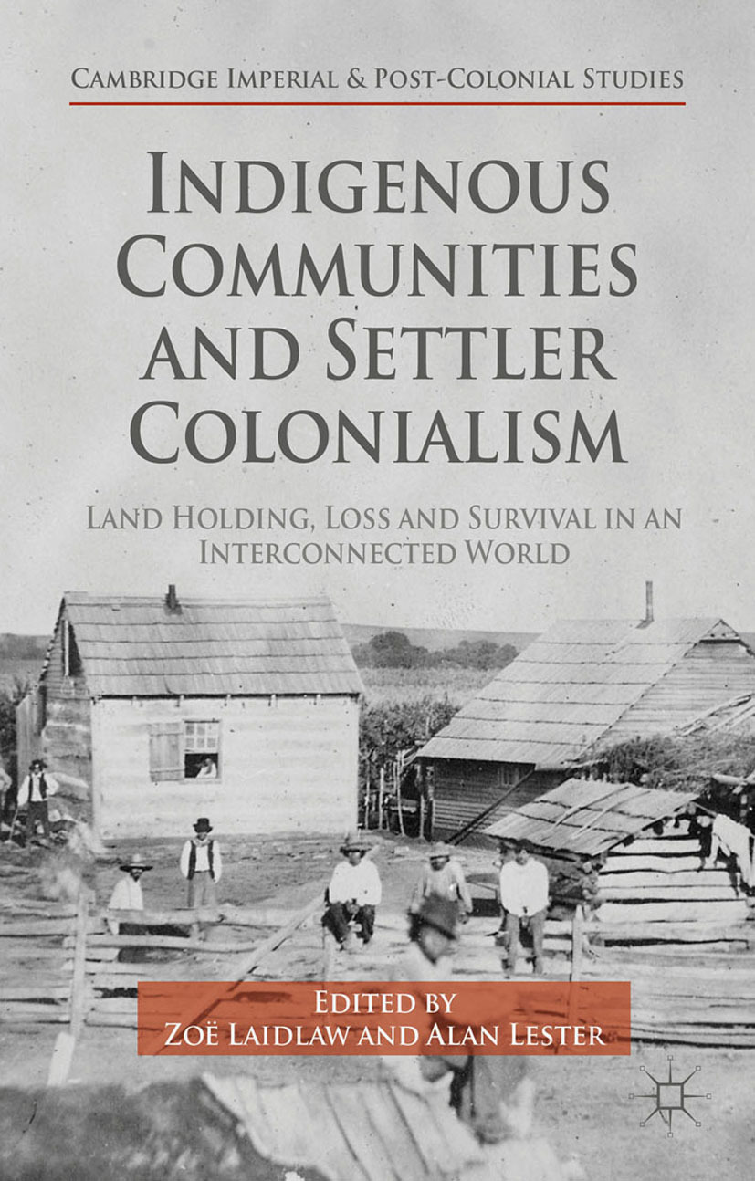 Laidlaw, Zoë - Indigenous Communities and Settler Colonialism, ebook