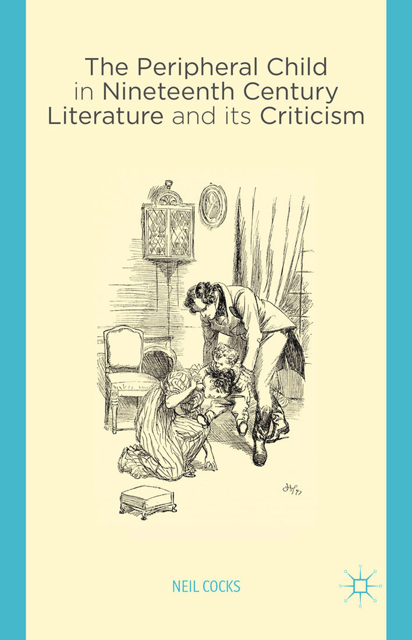 Cocks, Neil - The Peripheral Child in Nineteenth Century Literature and its Criticism, ebook