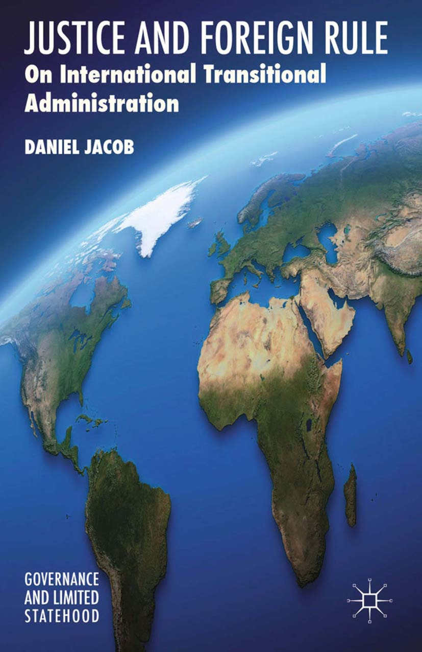 Jacob, Daniel - Justice and Foreign Rule, ebook