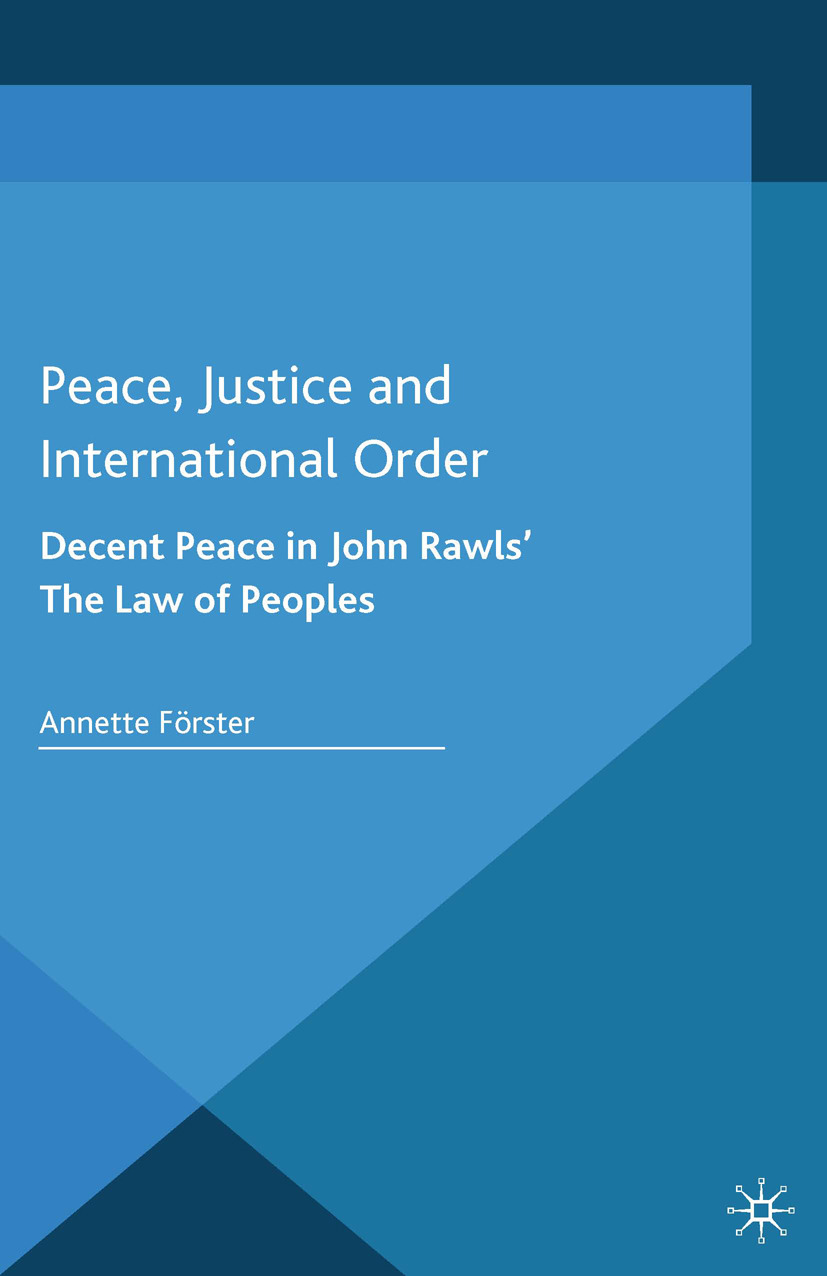 Förster, Annette - Peace, Justice and International Order, ebook