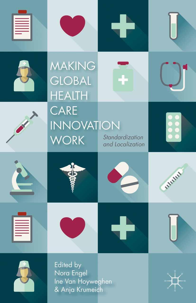 Engel, Nora - Making Global Health Care Innovation Work, ebook
