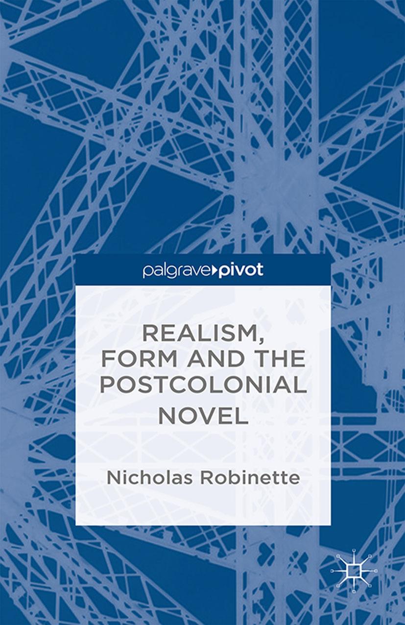 Robinette, Nicholas - Realism, Form and the Postcolonial Novel, e-bok