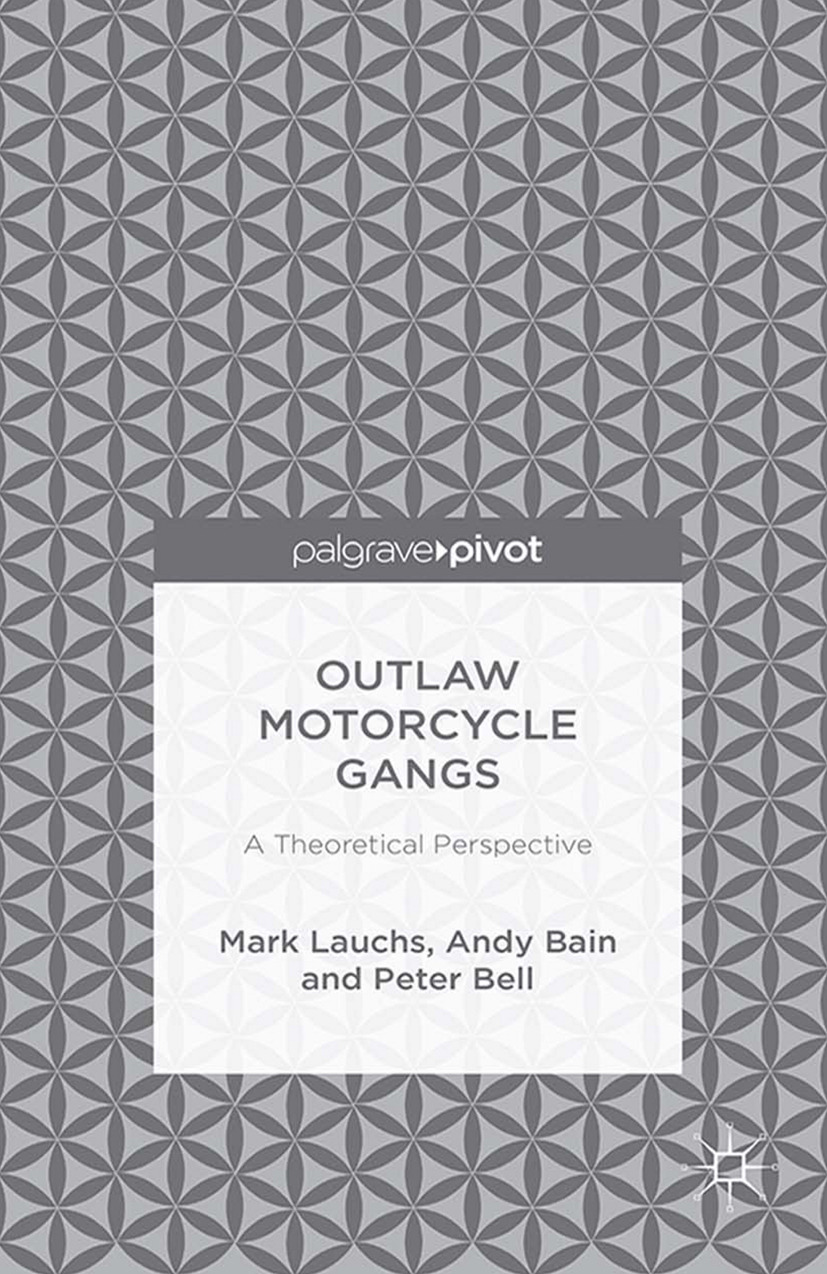 Bain, Andy - Outlaw Motorcycle Gangs: A Theoretical Perspective, ebook