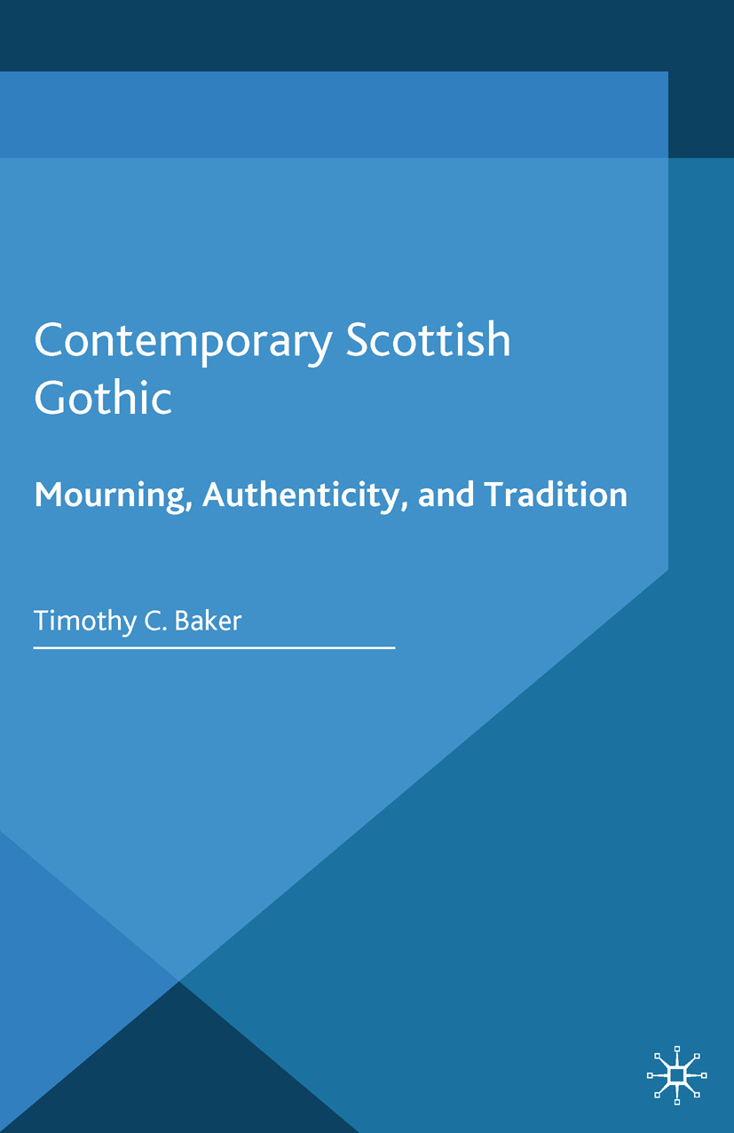 Baker, Timothy C. - Contemporary Scottish Gothic, ebook