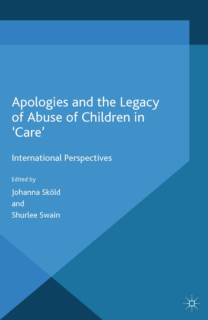 Sköld, Johanna - Apologies and the Legacy of Abuse of Children in 'Care', ebook