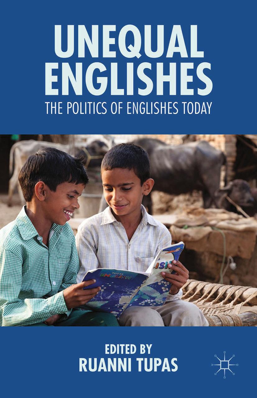 Tupas, Ruanni - Unequal Englishes, ebook