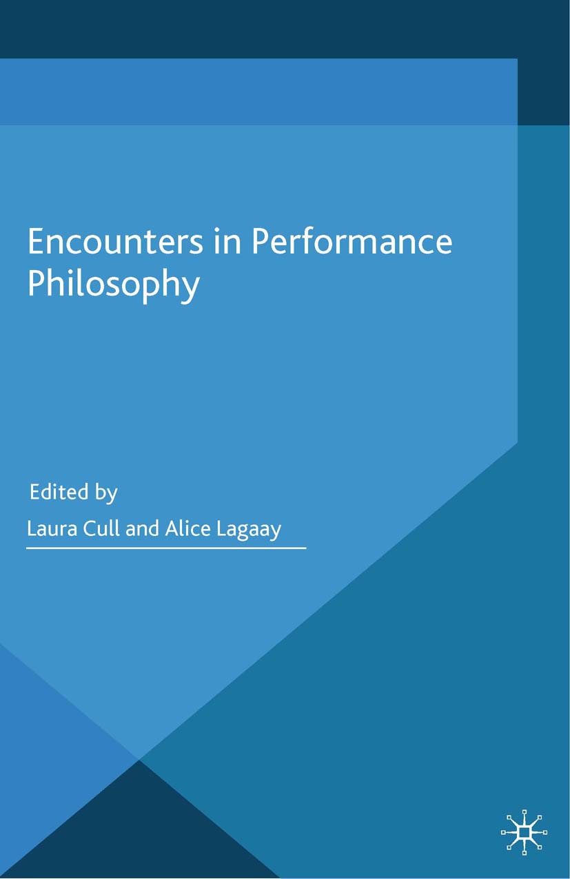 Cull, Laura - Encounters in Performance Philosophy, e-kirja