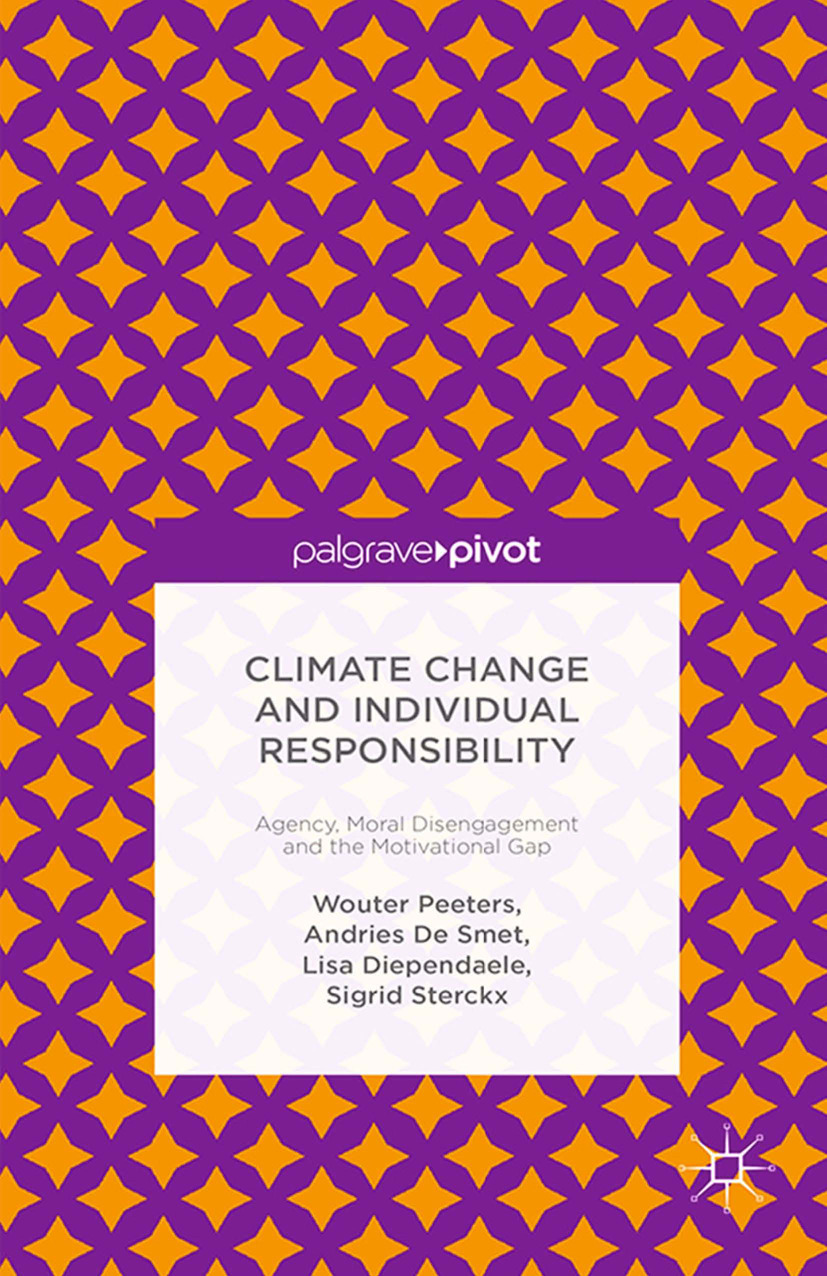 Diependaele, Lisa - Climate Change and Individual Responsibility: Agency, Moral Disengagement and the Motivational Gap, ebook