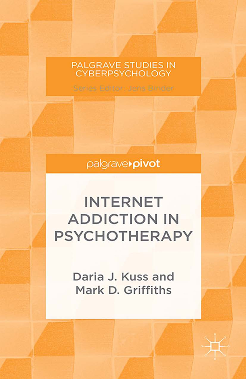 Griffiths, Mark D. - Internet Addiction in Psychotherapy, ebook