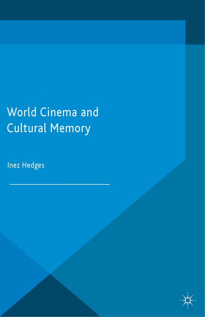 Hedges, Inez - World Cinema and Cultural Memory, ebook