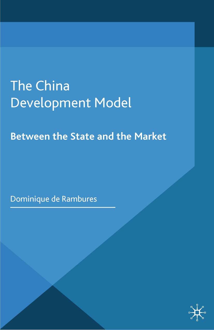 Rambures, Dominique - The China Development Model, ebook