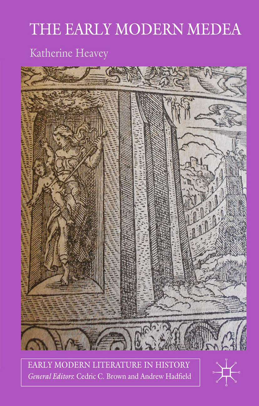 Heavey, Katherine - The Early Modern Medea, ebook