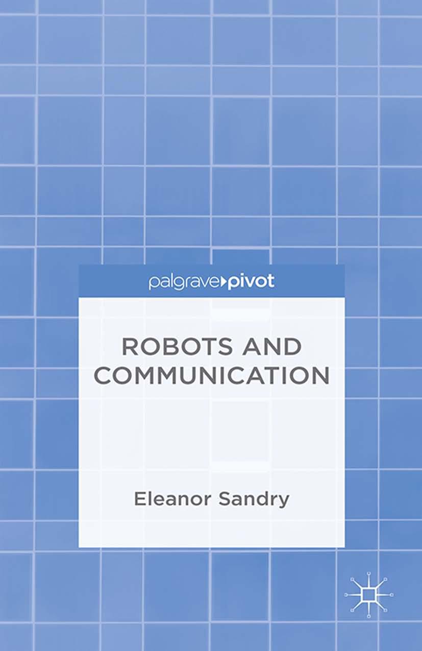 Sandry, Eleanor - Robots and Communication, ebook