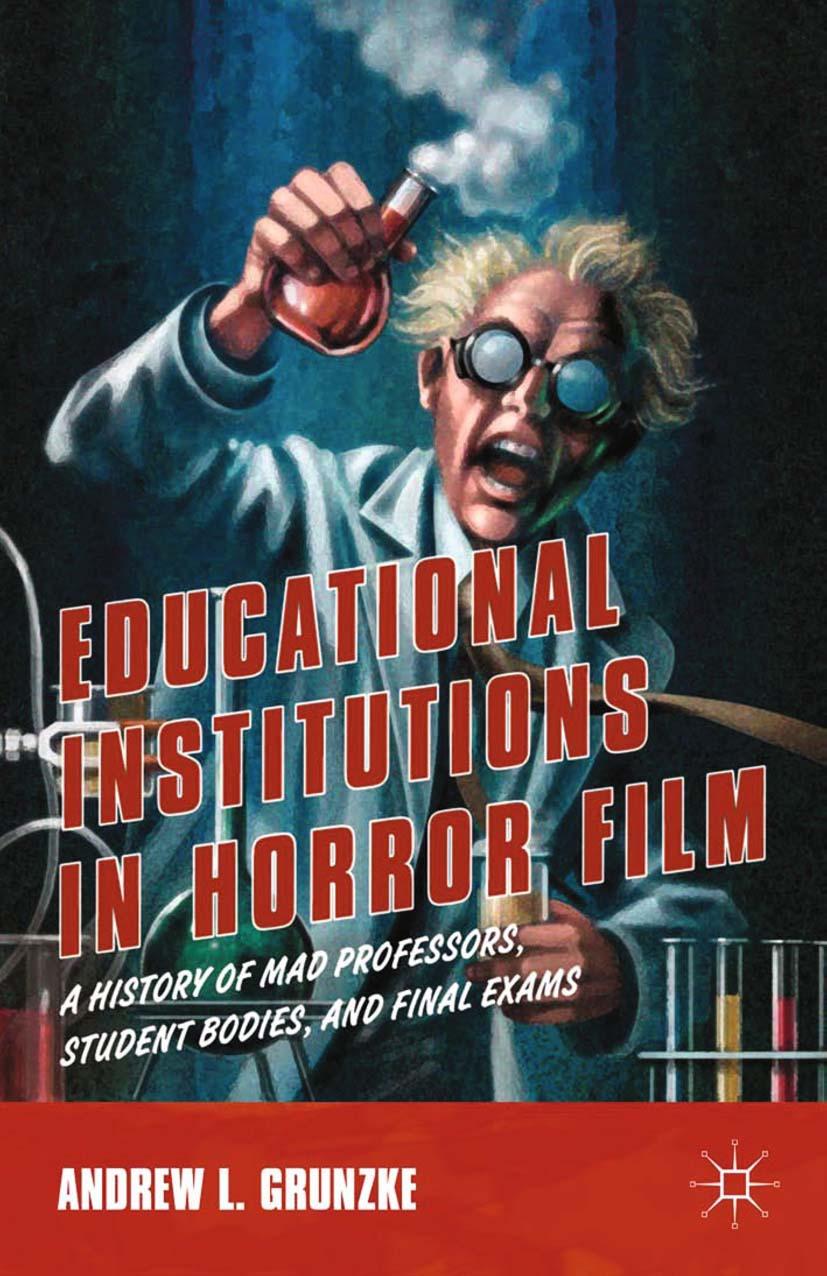 Grunzke, Andrew L. - Educational Institutions in Horror Film, ebook