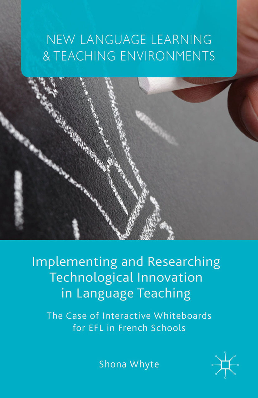 Whyte, Shona - Implementing and Researching Technological Innovation in Language Teaching, ebook