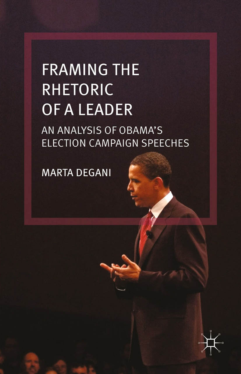 Degani, Marta - Framing the Rhetoric of a Leader, ebook