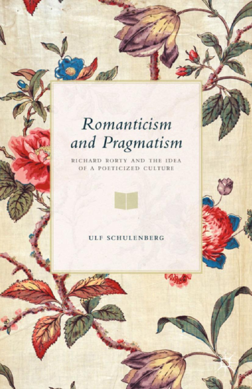 Schulenberg, Ulf - Romanticism and Pragmatism, ebook