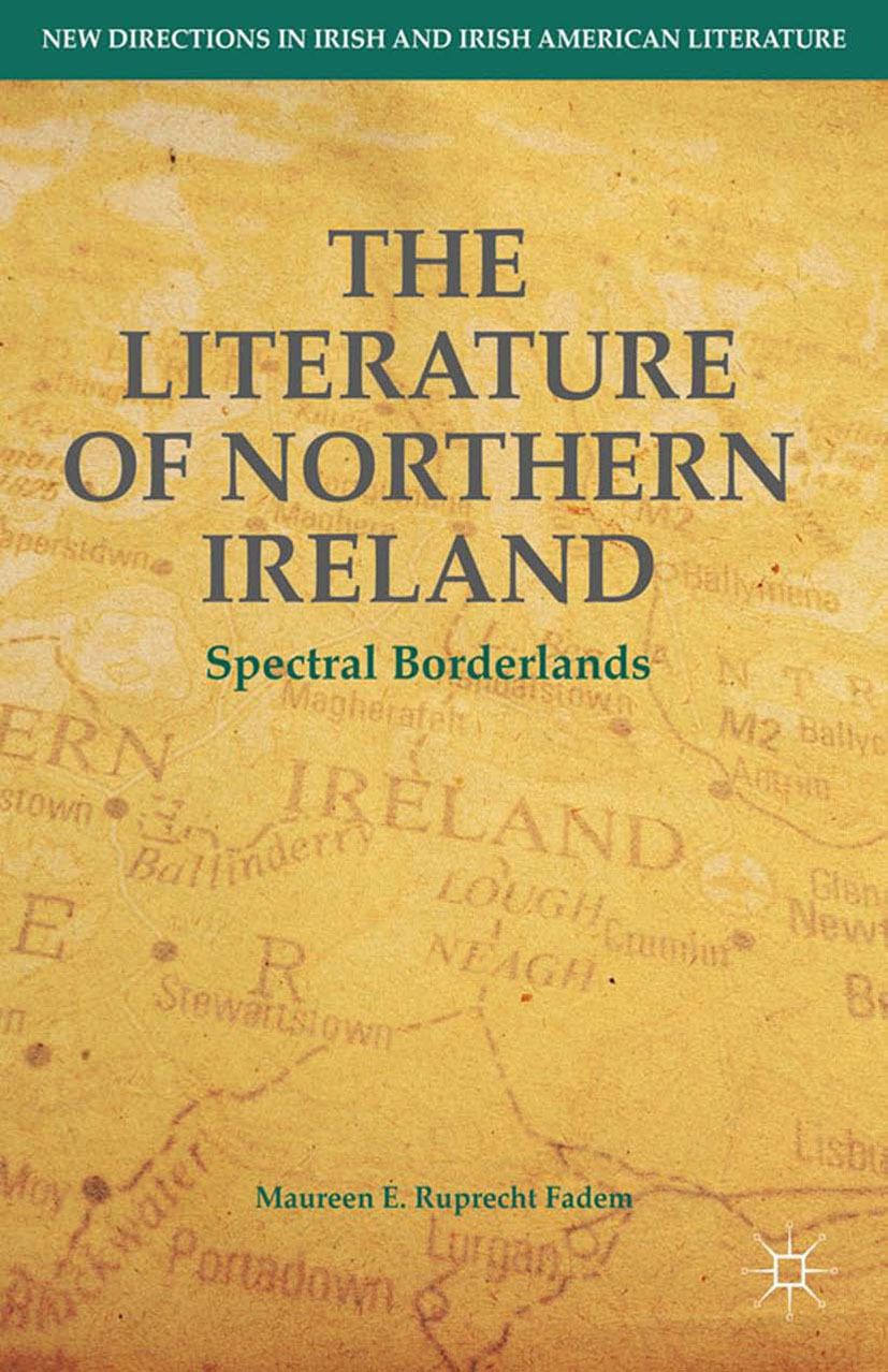Fadem, Maureen E. Ruprecht - The Literature of Northern Ireland, ebook
