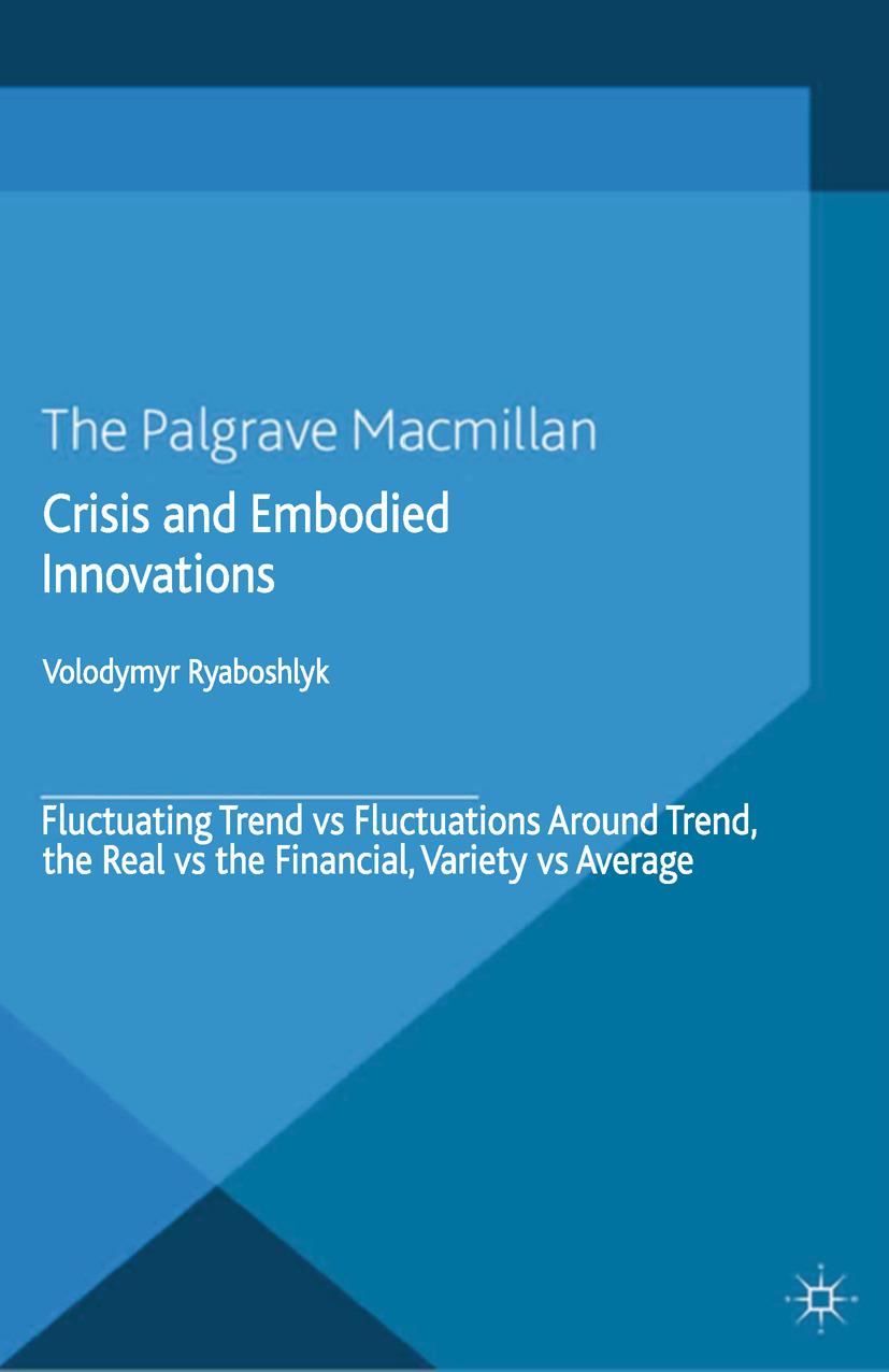 Ryaboshlyk, Volodymyr - Crisis and Embodied Innovations, ebook