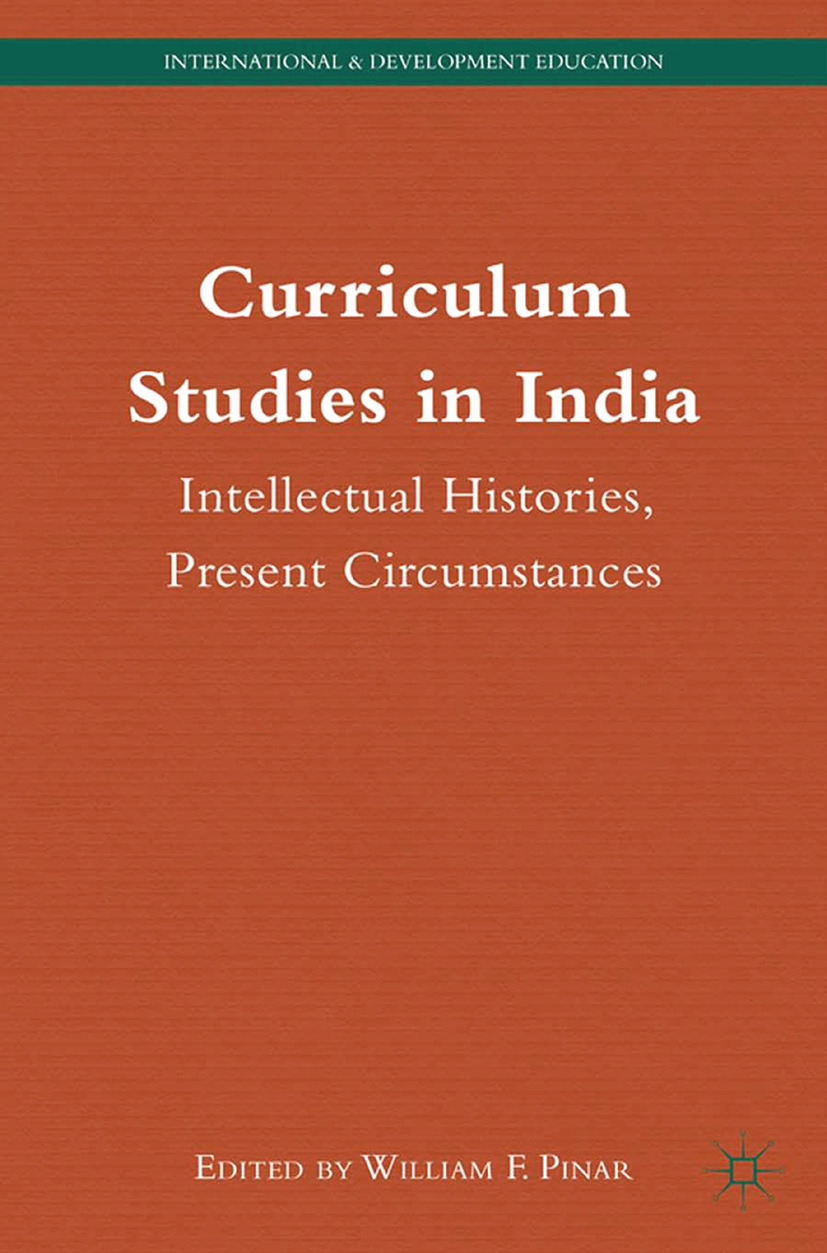 Pinar, William F. - Curriculum Studies in India, ebook