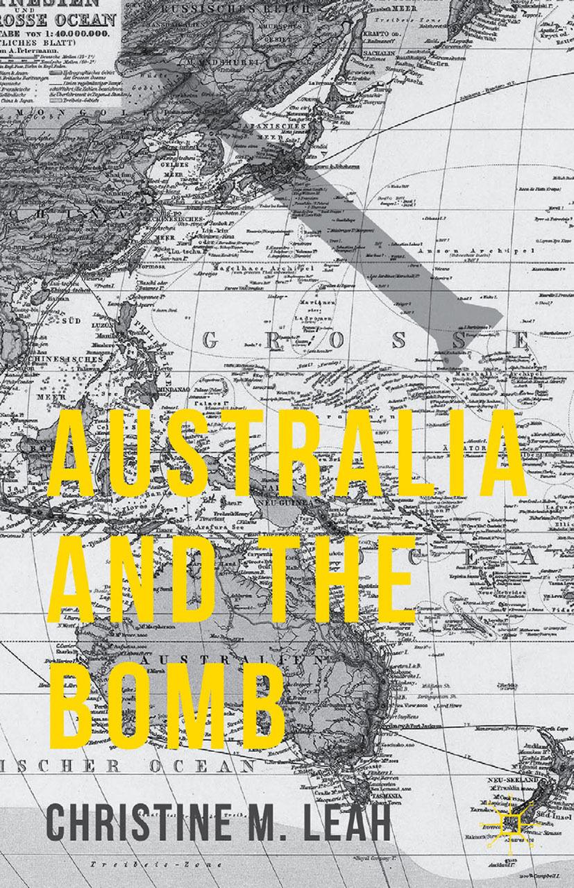 Leah, Christine M. - Australia and the Bomb, ebook