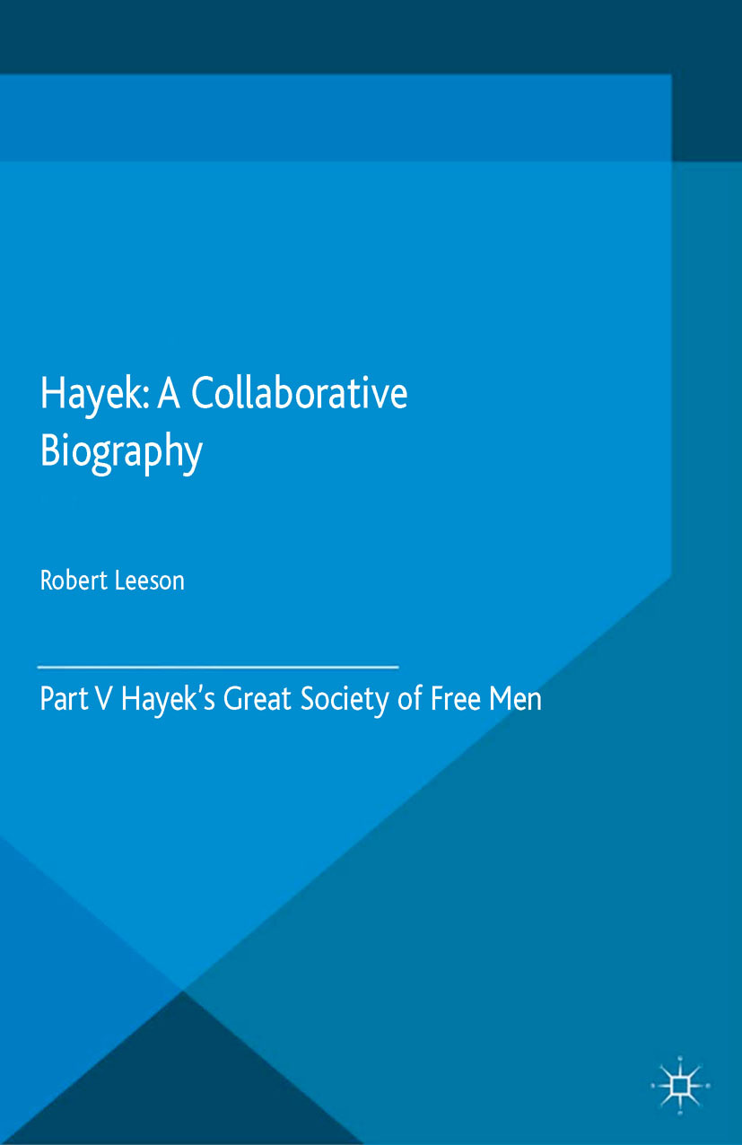 Leeson, Robert - Hayek: A Collaborative Biography, ebook