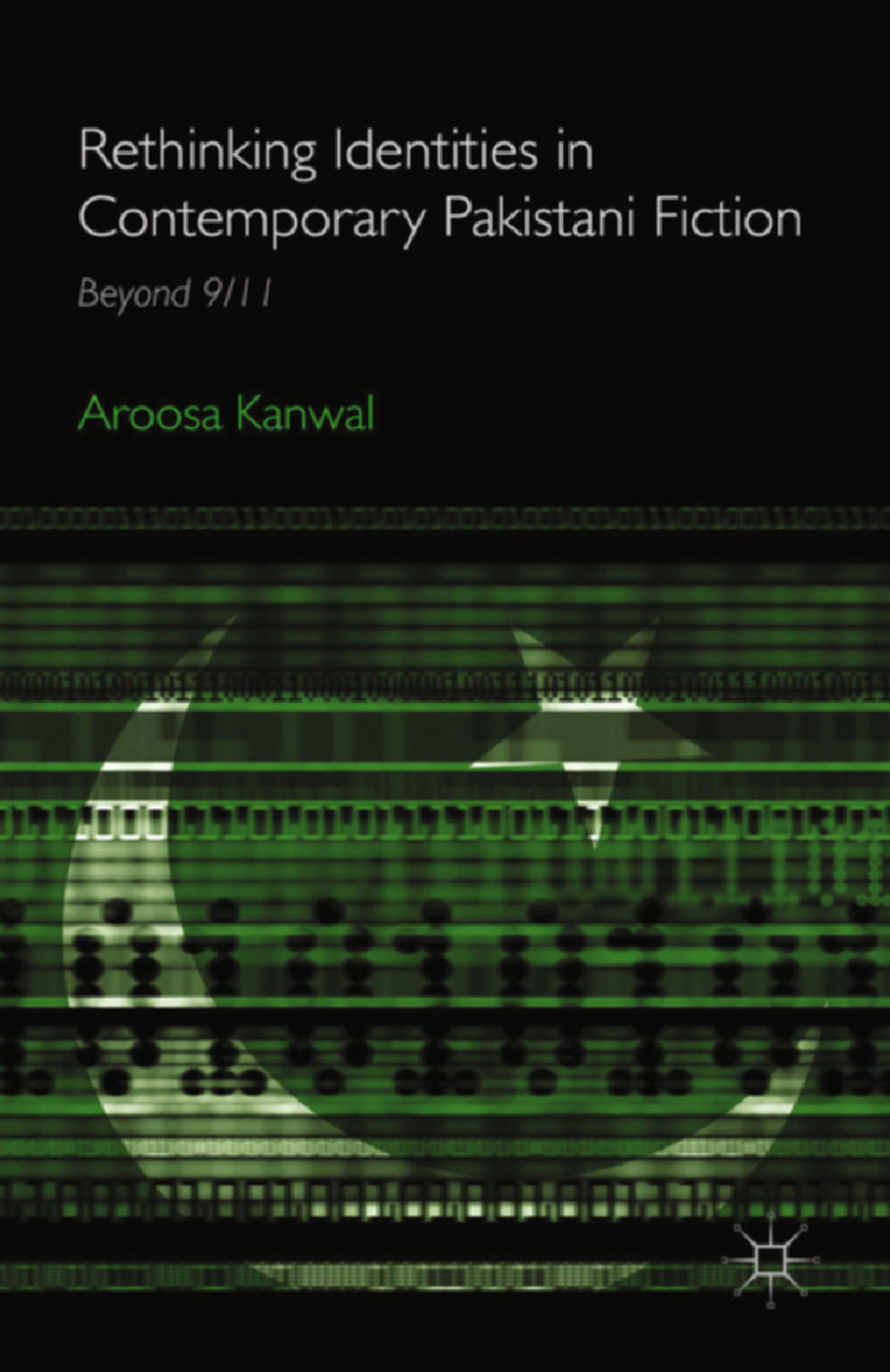 Kanwal, Aroosa - Rethinking Identities in Contemporary Pakistani Fiction, ebook