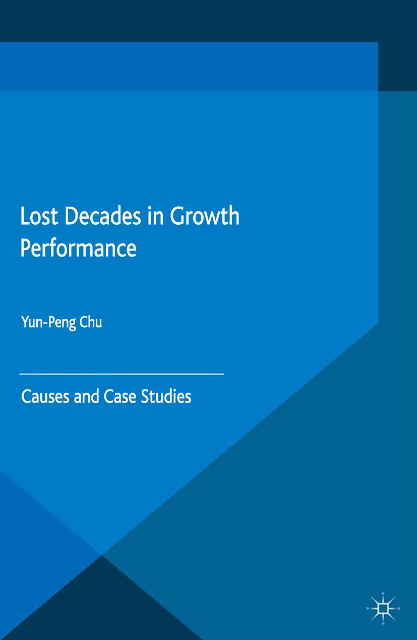 Chu, Yun-Peng - Lost Decades in Growth Performance, e-bok