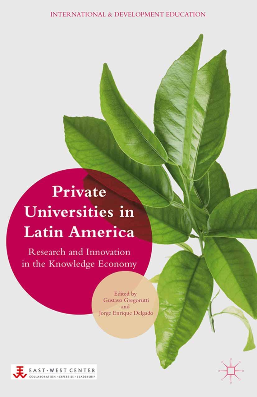 Delgado, Jorge Enrique - Private Universities in Latin America, ebook