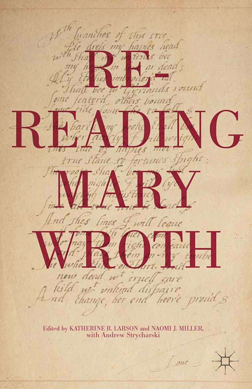 Larson, Katherine R. - Re-Reading Mary Wroth, e-kirja
