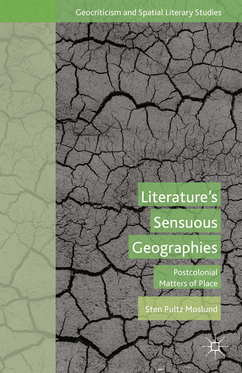 Moslund, Sten Pultz - Literature's Sensuous Geographies, e-kirja