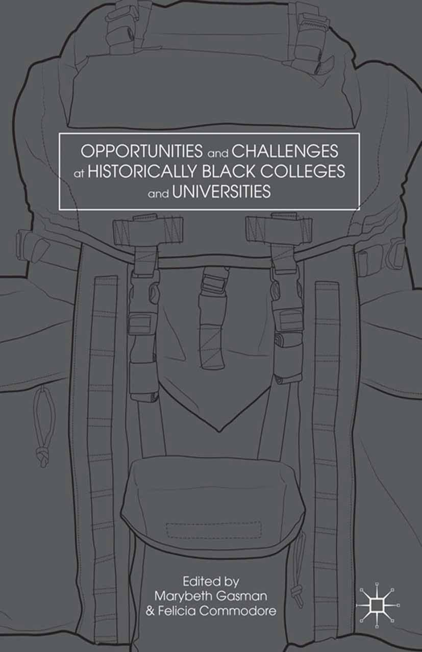 Commodore, Felecia - Opportunities and Challenges at Historically Black Colleges and Universities, ebook