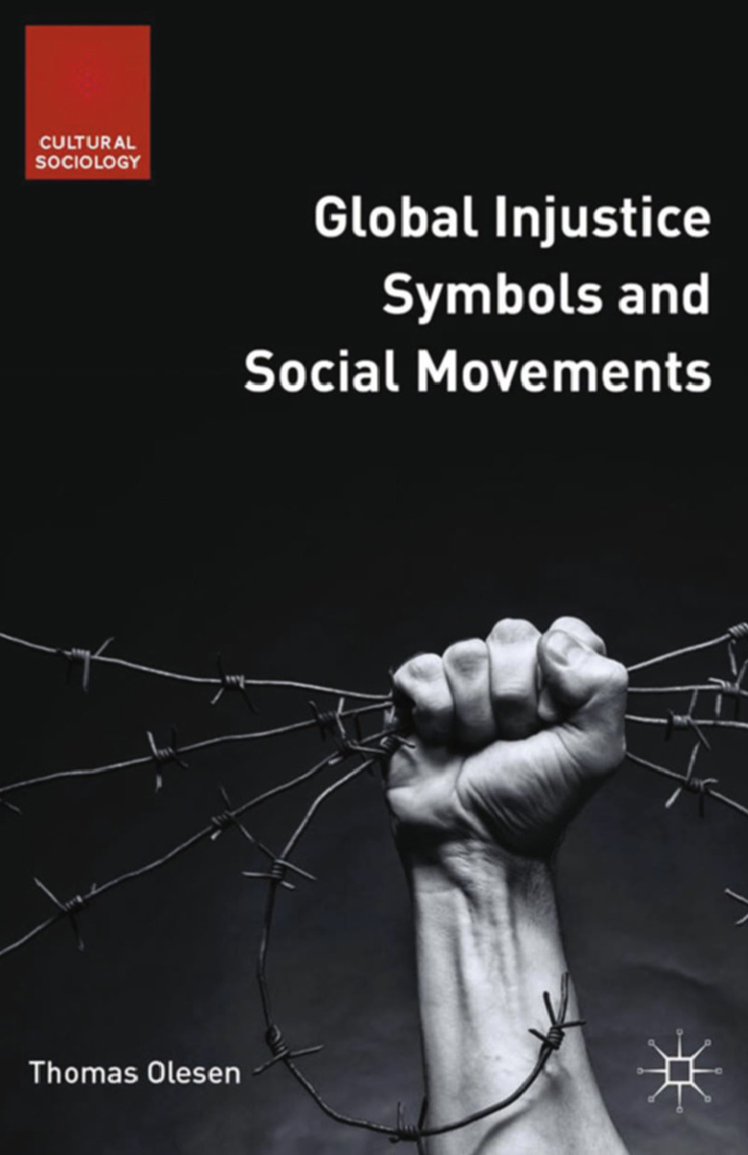 Olesen, Thomas - Global Injustice Symbols and Social Movements, ebook