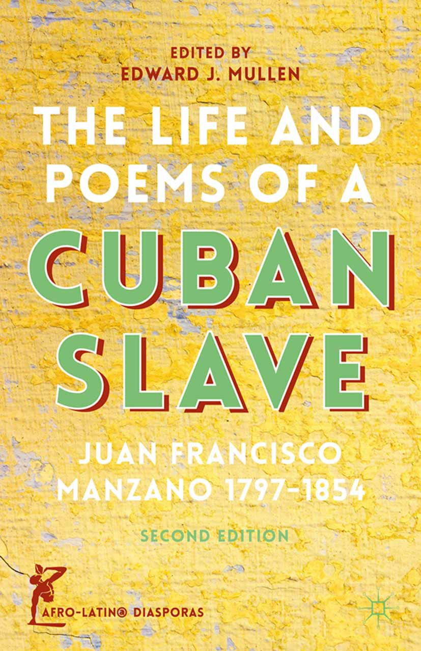 Mullen, Edward J. - The Life and Poems of a Cuban Slave, ebook