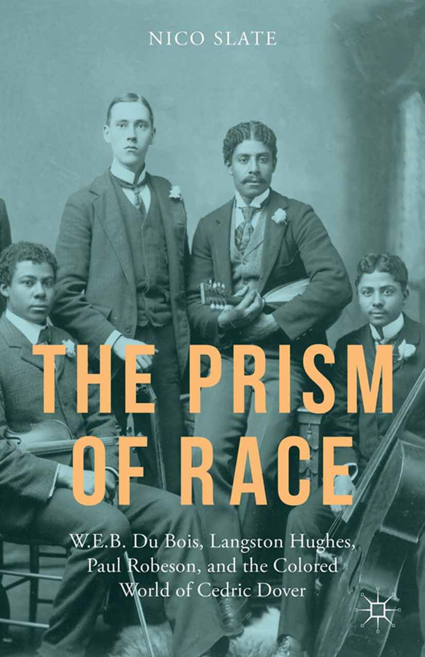 Slate, Nico - The Prism of Race, ebook