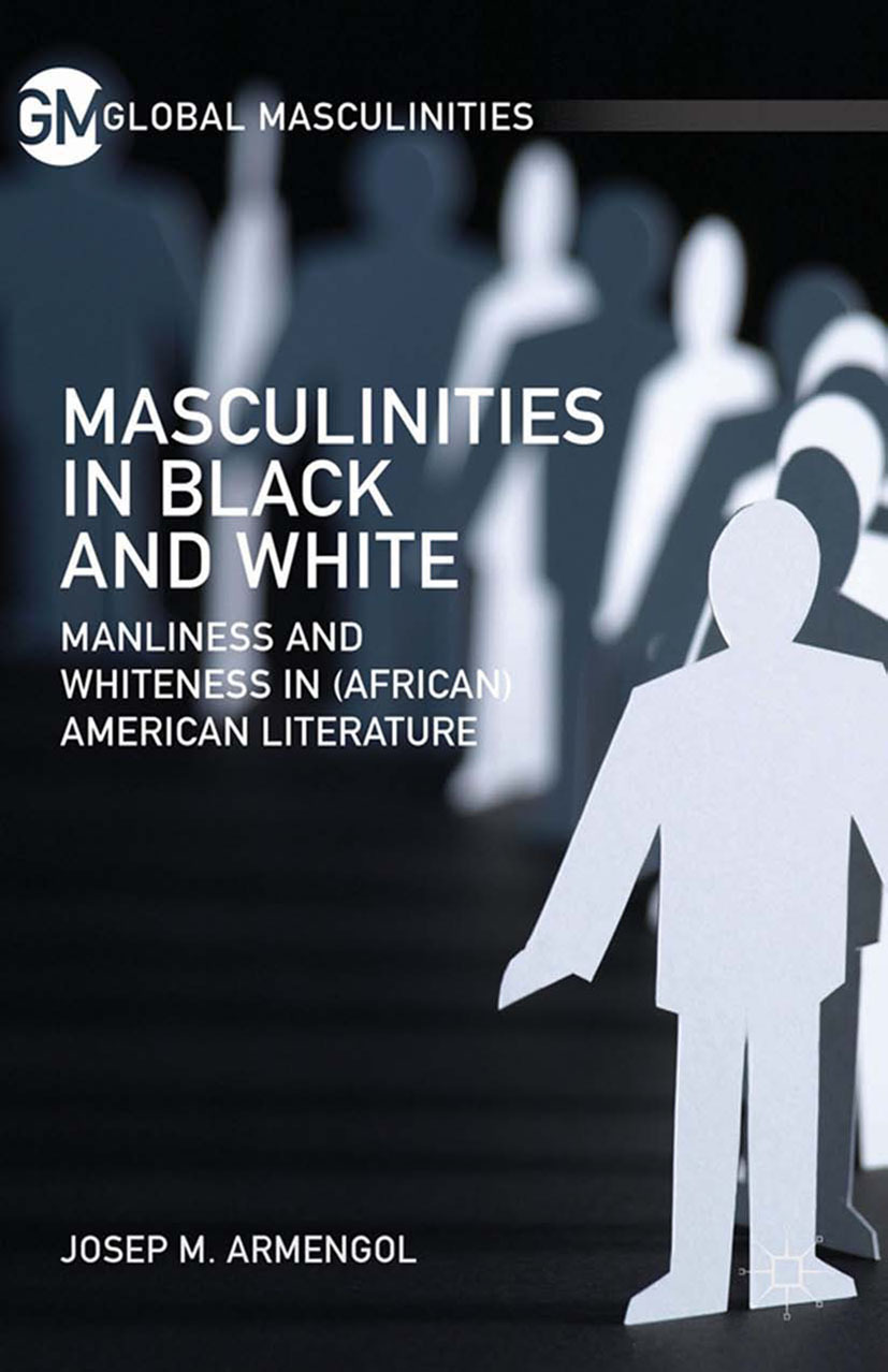 Armengol, Josep M. - Masculinities in Black and White, ebook