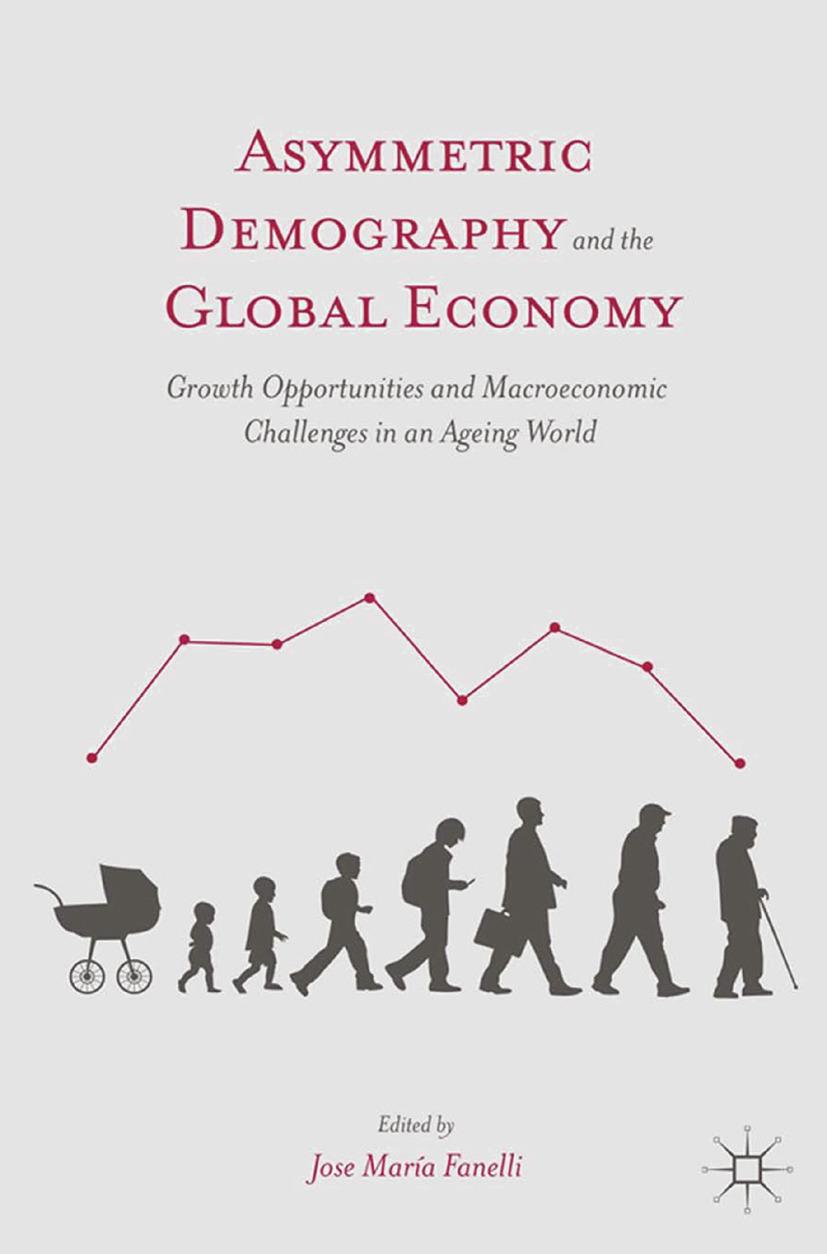 Fanelli, José María - Asymmetric Demography and the Global Economy, ebook