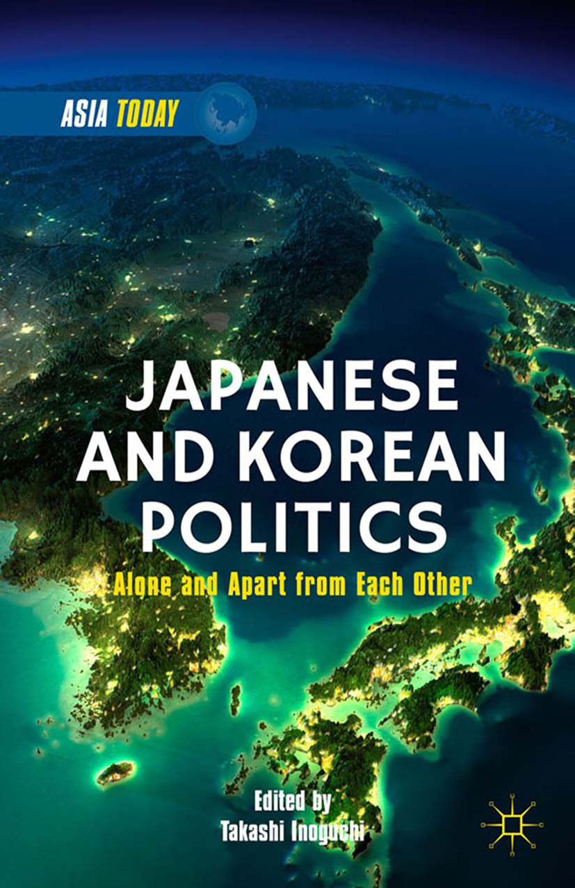 Inoguchi, Takashi - Japanese and Korean Politics, ebook